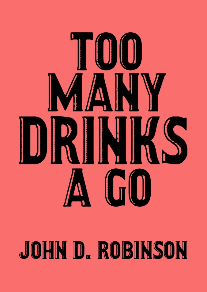 Too Many Drinks Ago Cover