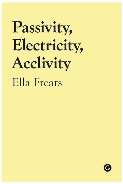 Passivity, Electricity, Acclivity