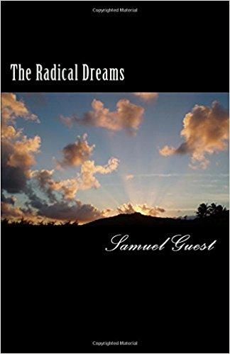 The Radical Dreams