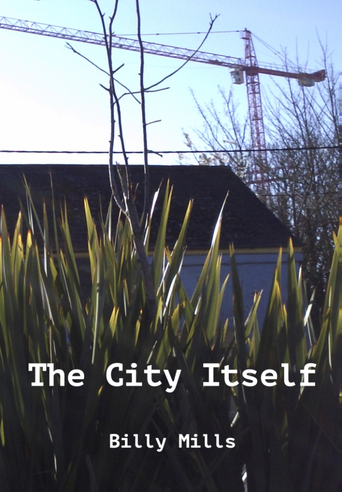 The City Itself by Billy Mills