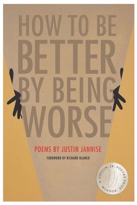 How To Be Better By Being Worse by Justin Jannise